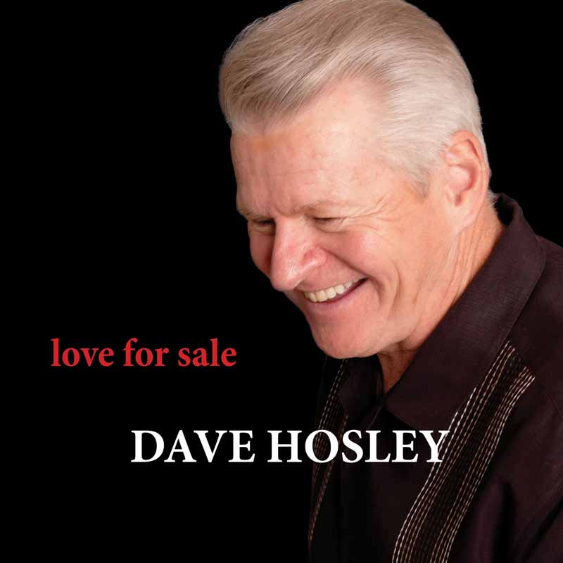 Dave Hosley - Love For Sale